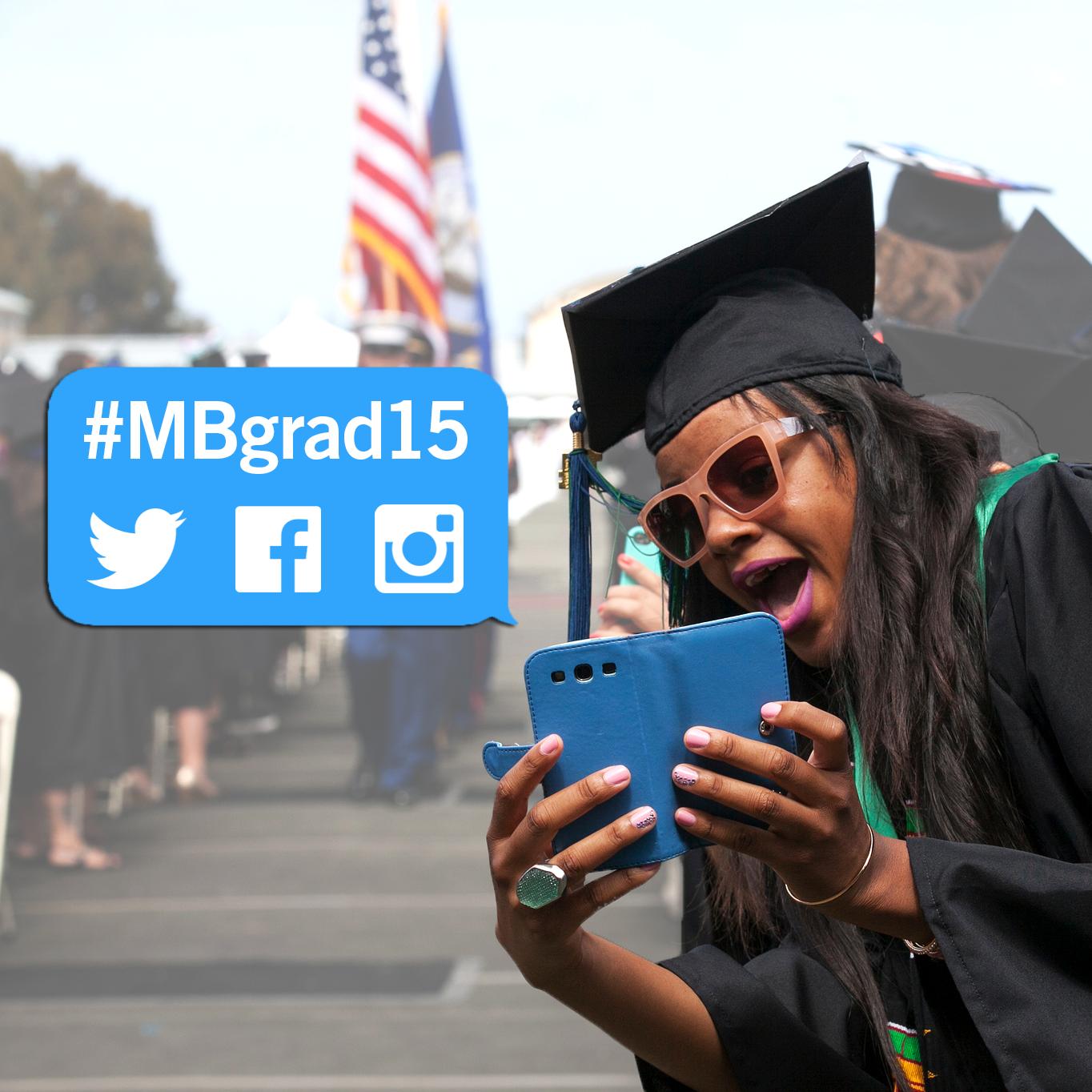 Use hashtag MBgrad17 on social media