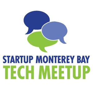 Startup Monterey Bay Tech Meetup